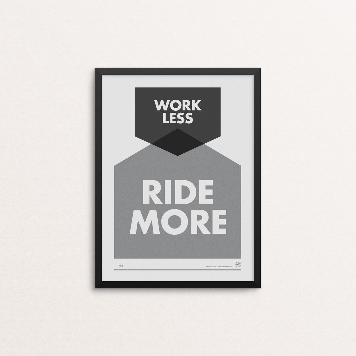 Work Less Ride More: Artcrank - Screen Print - product image