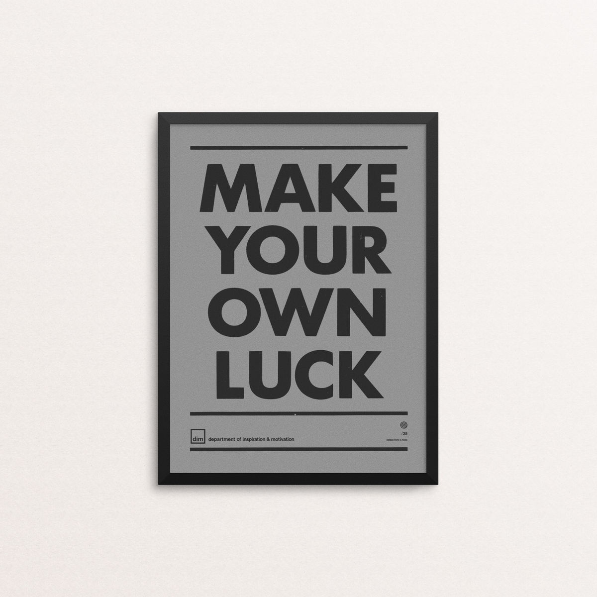 Make Your Own Luck - Ltd Edition Grey - product image