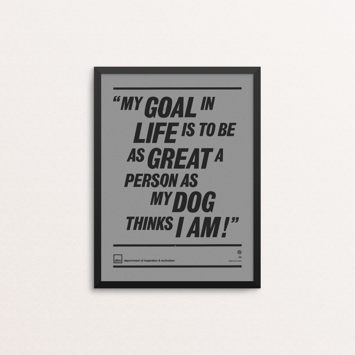 My Goal In Life - Ltd Edition Grey - product image