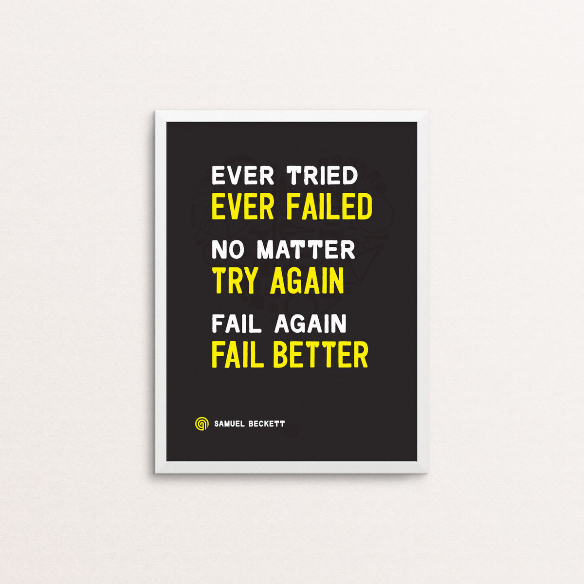 Ever Tried - Screen Print - product image