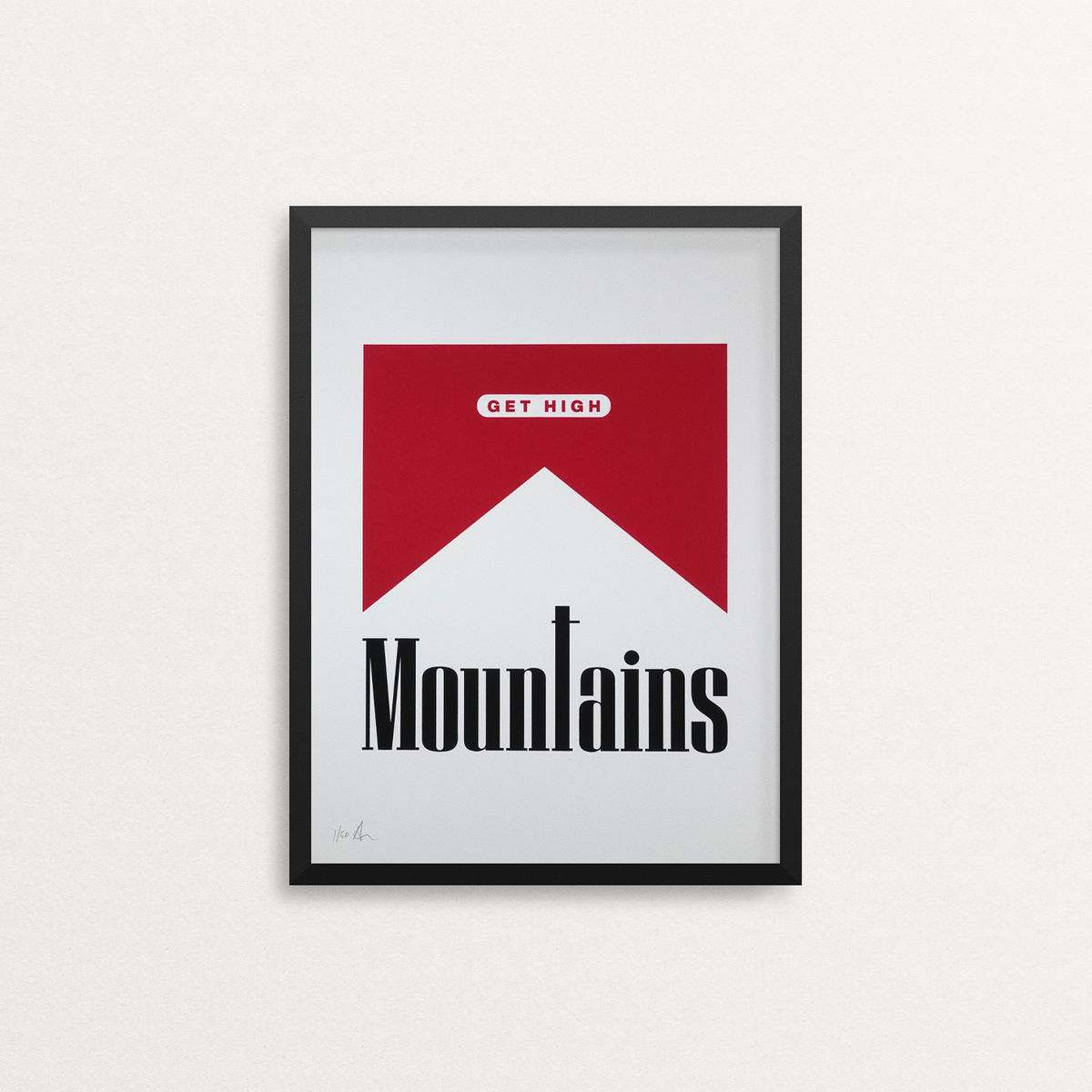 Mountains - Get High - Limited Edition Screen Print - product image