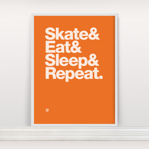 Skate&Eat&Sleep&Repeat,Screenprint, Screen Print, Bike, Cycle, Ride Eat Sleep Repeat