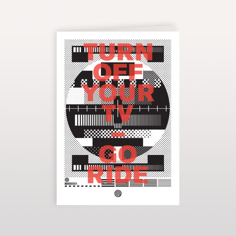 Turn,Off,Your,TV,-,Go,Ride,120mmx170mm,Greeting,Card,Turn Off Your TV, Greeting Card, Anthony Oram