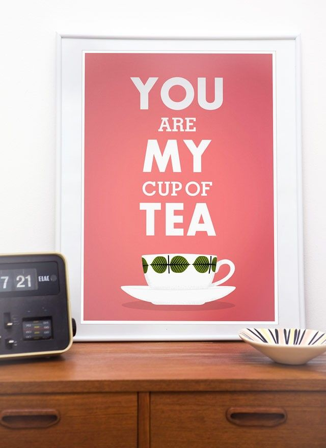 Print Tea cup art  Love  Valentine print typography poster  Stig Lindberg  -  You are My Cup of Tea A3 - product image