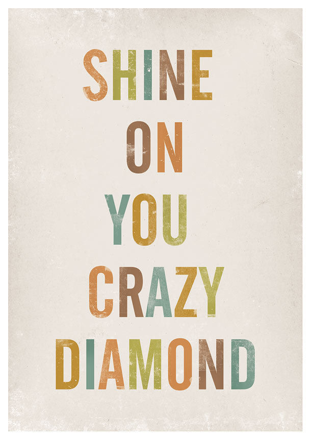 Lyrics quote print - Shine on you crazy diamond - product images  of