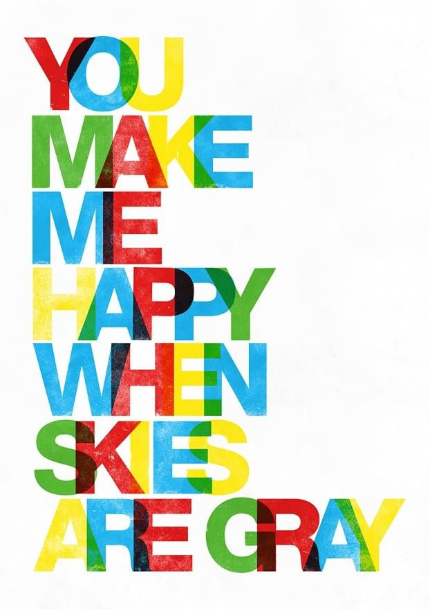 Typography Print  nursery art   wall decor quote poster  in letterpress style - You make me happy when skies are gray  A4 or 8 x 11 - product images  of