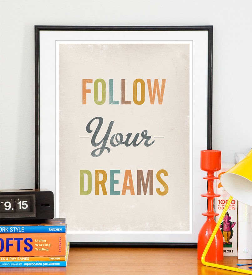 Inspirational Nursery art print Typography poster Positive Quote print - Follow Your Dreams A3 size - product image
