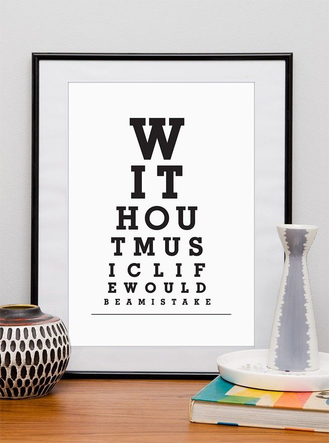 Typography art print  eyechart poster Without music life would be a mistake A3 or A4- choose your color - product image