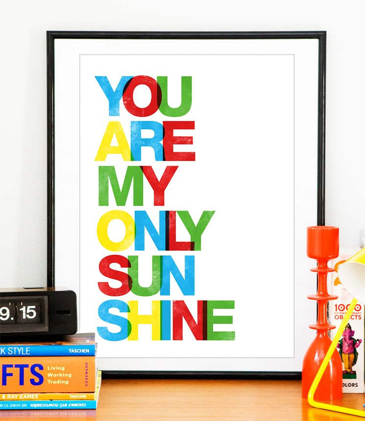 Typography Art Print  Love print  Nursery wall decor  in Letterpress style -  You are my only sunshine A3 - product image