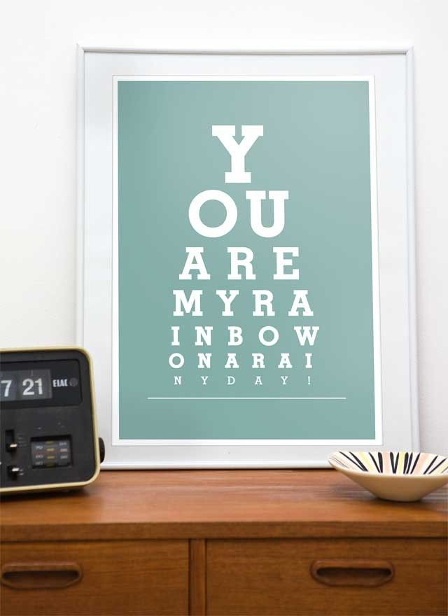 Quote print Typography poster art print eyechart  - You are my rainbow  A3 or A4 choose your color - product image
