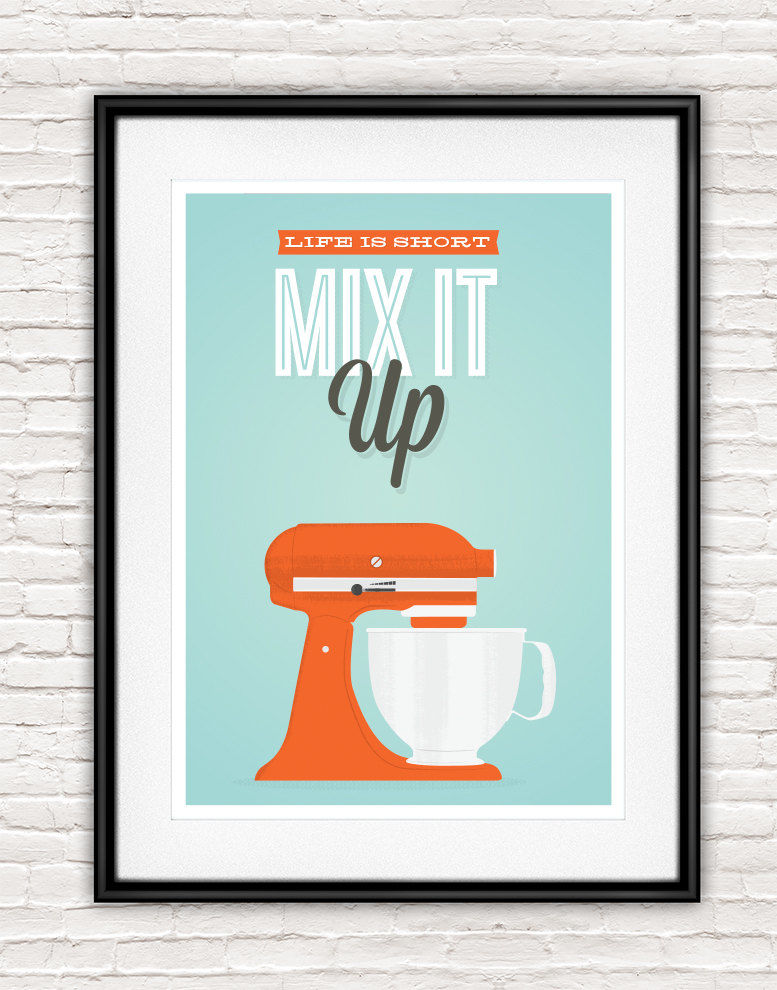 Retro kitchen print, Kitchen aid poster, motivational quote art, mix it up - product image