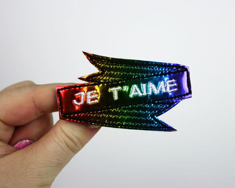 Je,T'aime,Valentine's,Day,Hair,Clip,or,Brooch,,Holographic,Rainbow,holo, hair clip, valentine, rainbow, pride, lgbt