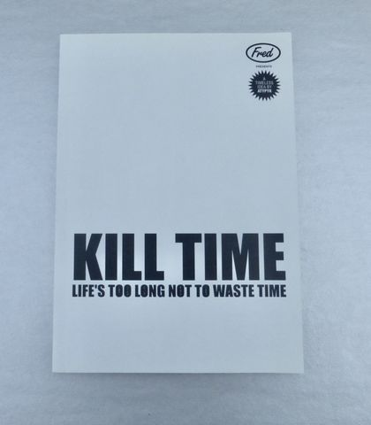 Kill,Time,-,Life's,Too,Long,Not,to,Waste,Book,by,Atypyk,Paris,Art,Mind,Brain,Exercises,With,Thought,Provoking,Work,kill time book, black white book, life is too long book, not to waste time book, atypyk paris book, fred publication, jean  sébastien ides design book, ivan duval atypyk designer, artwork brain exercise book, brain puzzle book, rare hard to find find book