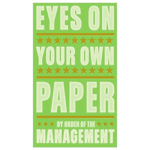 Eyes,on,Your,Own,Paper,Print,6,in,x,10,art,illustration,print,digital,parental,john_w_golden,teacher,school,copy,type,text,management,paper,computer