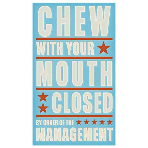 Chew,With,Your,Mouth,Closed,Print,6,in,x,10,Children,Toddler,art,illustration,print,digital,parental,john_w_golden,chew,manners,paper,computer