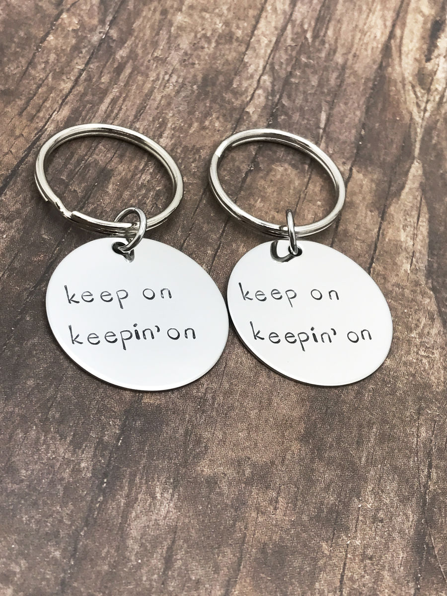 Keep on Keepin' on Keychains, Couples or Best Friend  - product image