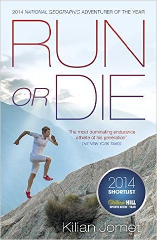 Run,Or,Die,-,Kilian,Jornet,Kilian Jornet Book, Kilian Jornet run or die