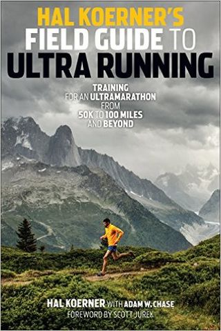 Field,Guide,To,Ultrarunning,-,Hal,Koerner,Hal Koerner's Field Guide To Ultrarunning