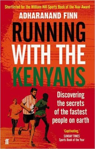 Running,With,The,Kenyans,-,Adharanand,Finn,Running with the kenyans Adharanand Finn