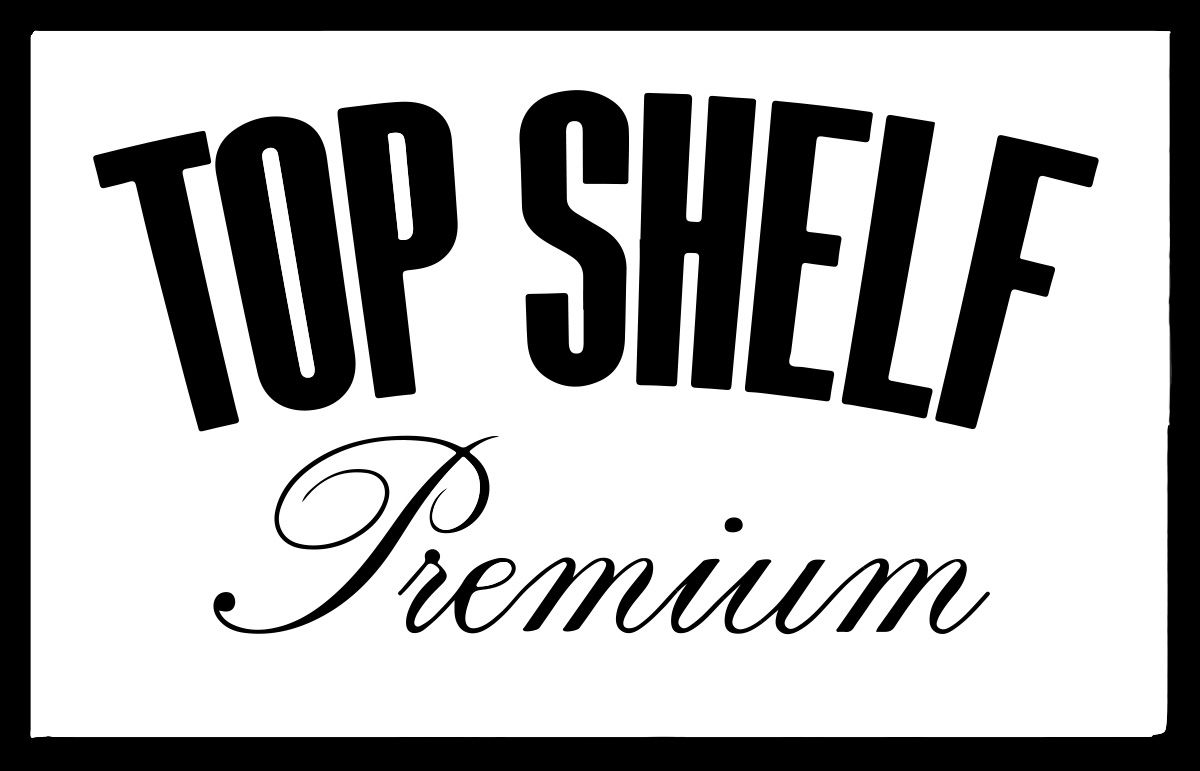 Top Shelf Premium