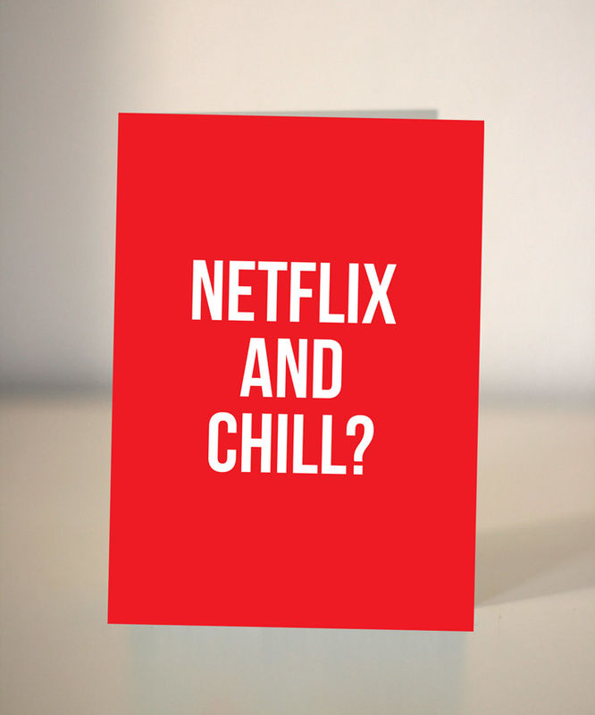 Netflix And Chill? Greeting Card