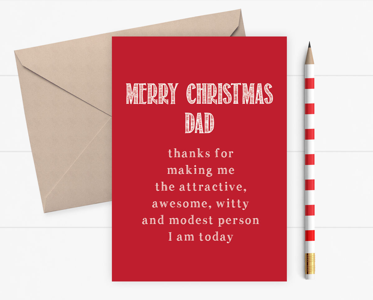 Funny Christmas Card For Dad Thanks For Making Me Awesome