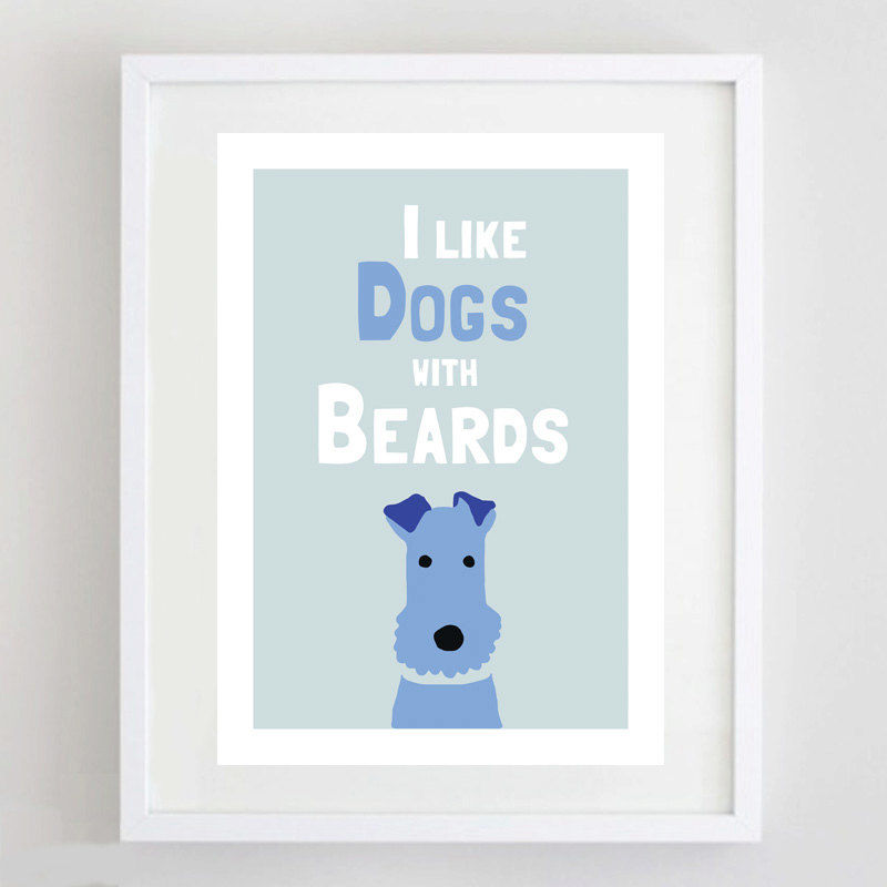 I Like Dogs with Beards Print - product image