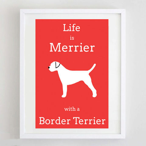 Border,Terrier,Print,Life is Merrier with a Border Terrier, Border Terrier Art