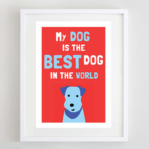Best,Dog,in,the,World,Print,My Dog is the Best Dog in the World Print, Fox Terrier Print, Wire Fox Terrier Print, Fox Terrier Art, Fox Terrier Poster, Fox Terrier Gift, Dog Lover Gift