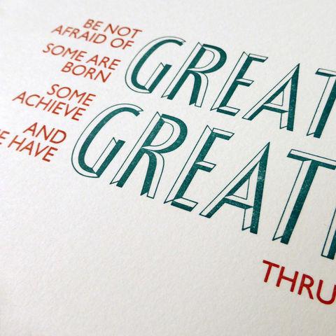 Shakespeare: Twelfth Night, 'Be Not Afraid of Greatness' - A5 Letterpress Typographic Print (Sold UNFRAMED) - product images  of