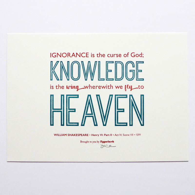 Shakespeare: Henry VI, Part II 'Knowledge Is... Heaven' - A5 Letterpress Typographic Print (Sold UNFRAMED) - product images  of