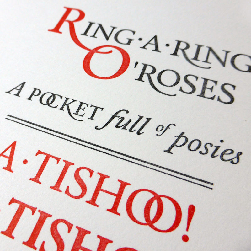 Ring-A-Ring O' Roses - A5 Letterpress Typographic Print (Sold UNFRAMED) - product images  of