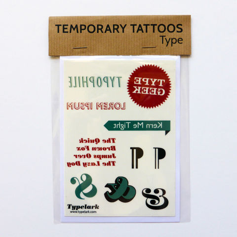 Temporary,Tattoos,-,Type,Temporary Tattoos, Temporary, Tattoos, typography, typophile,  lorem ipsum, type geek, kern, ampersand, quick brown fox, pilcrow, red, teal