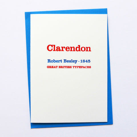 Clarendon:,Great,British,Type,-,Letterpress,Typographic,Card,Clarendon, Robert Besley, red, white, blue, designers, British, typography, type, greeting, Cards, greeting card
