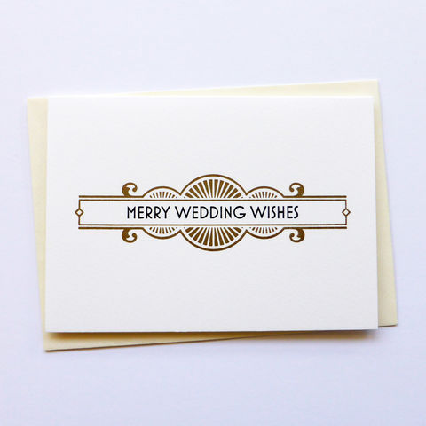 Merry,Wedding,Wishes,-,Letterpress,Typographic,Card, Wedding, Wishes, greeting, Cards, greeting card, letterpress, typography, type, British, black, gold, art deco