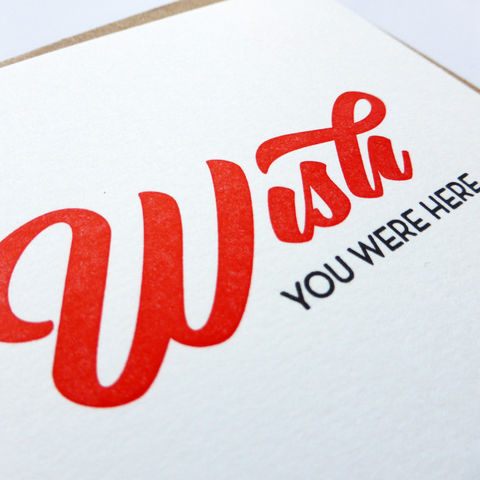 Wish You Were Here- Letterpress Typographic Card - product images  of