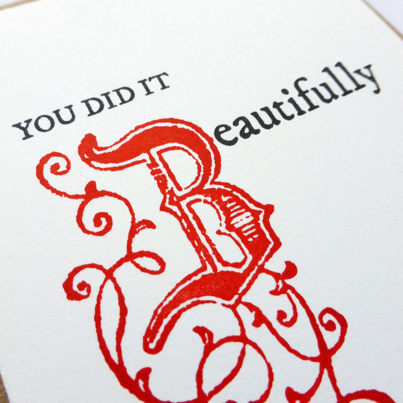 You Did It Beautifully - Letterpress Typographic Card - product images  of