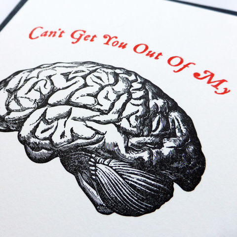 Can't Get You Out of My Brain - Letterpress Typographic Card - product images  of