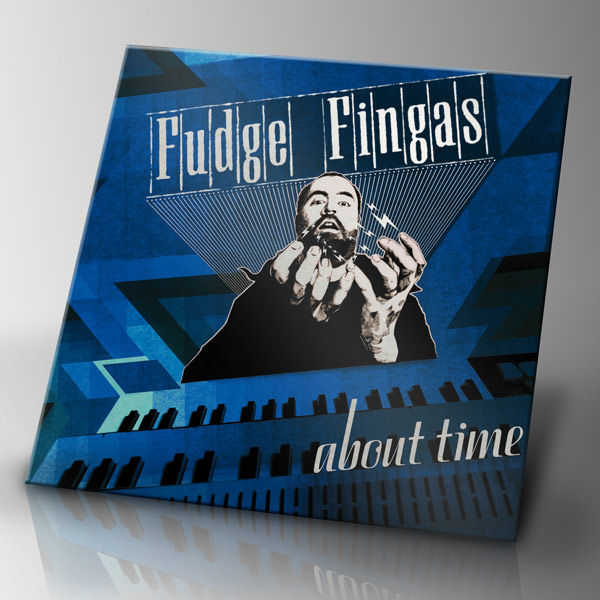 Fudge Fingas - About Time - EP - product image