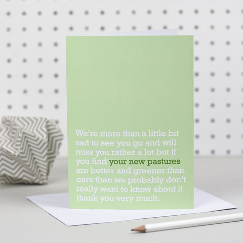 your new pastures goodbye card the right lines