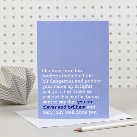 'You,Are,Clever,And,Brilliant',Congratulations,Card,the right lines, clever and brilliant, congratulations card, driving test, exam results, graduation, new job cards