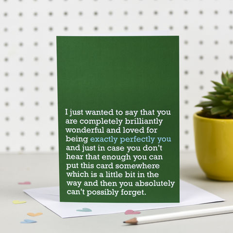 'Exactly,Perfectly,You',Card,the right lines, exactly perfectly you, romantic cards, valentine cards, cards for loved ones, cool birthday cards