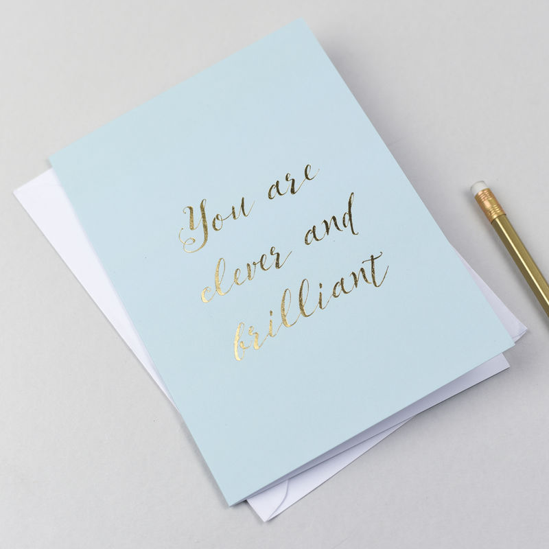 'You Are Clever And Brilliant' Foil Stamped Card - product images  of
