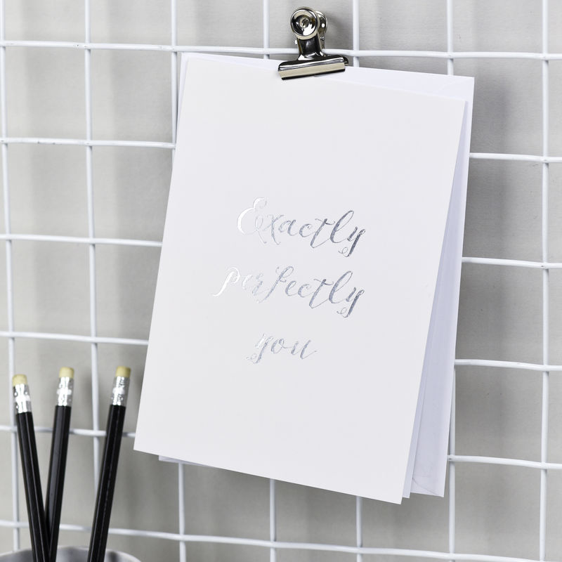 'Exactly Perfectly You' Foil Stamped Card - product images  of