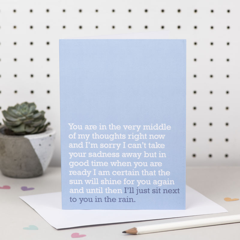 'I'll Just Sit Next To You In The Rain' Sympathy Card - product images  of