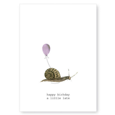 Happy,Birthday,A,Little,Late,(Snail),Greeting,Card,birthday, belated, tokyo milk, greeting card