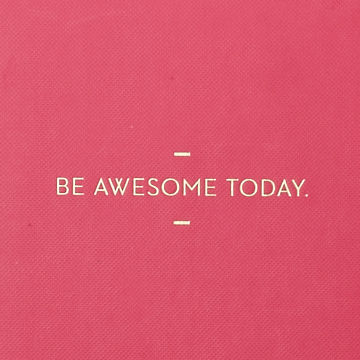 Be,Awesome,Today,Journal,motto journals, compendium