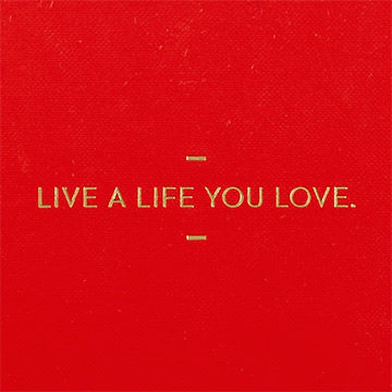 Live,A,Life,You,Love,Journal,motto journals, compendium