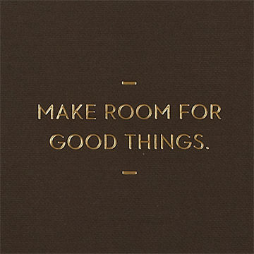 Make,Room,For,Good,Things,Journal,motto journals, compendium