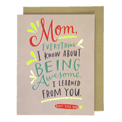 Don't,Tell,Dad,Mother's,Day,Card,mother's day, mom, moms, mothers, mother, may 8th, eighth, greeting, greetings, cards, card, handmade, recycled, environmentally, friendly, international, emily, mcdowell, studio